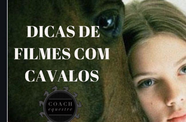 OS MELHORES FILMES DE CAVALOS INDICADO PELA REVISTA HORSE