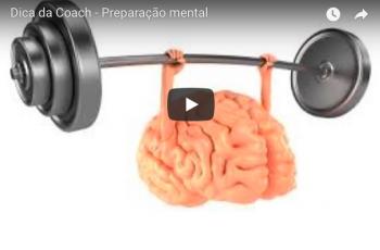 Dica da coach – Preparação Emocional